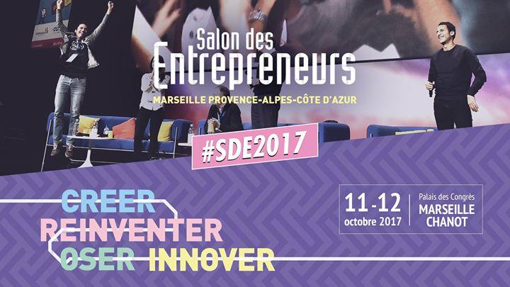 Salon des Entrepreneurs Marseille 2017 #SDE2017